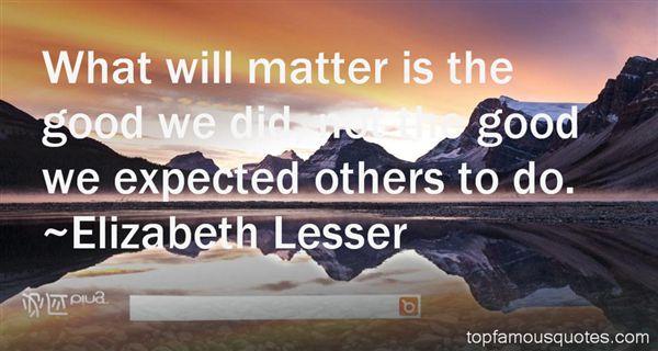Elizabeth Lesser Quotes