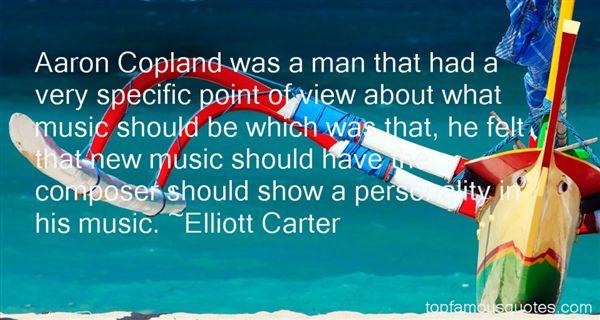 Elliott Carter Quotes