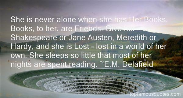 E.M. Delafield Quotes