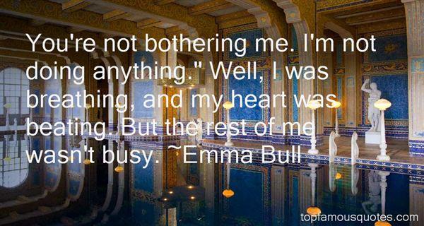 Emma Bull Quotes