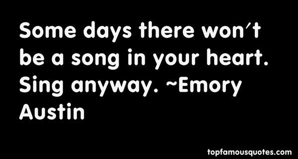 Emory Austin Quotes