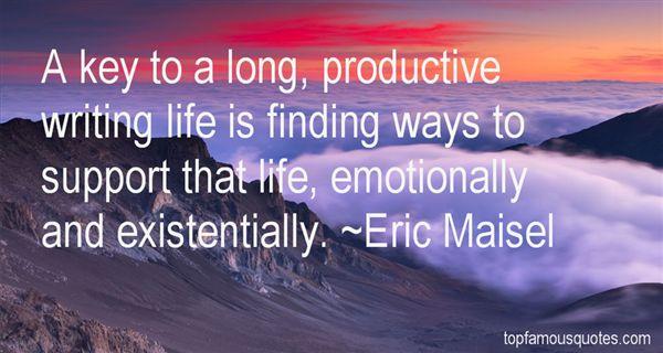 Eric Maisel Quotes