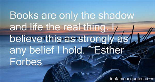 Esther Forbes Quotes