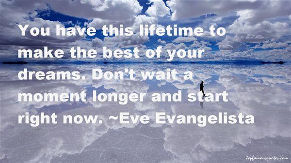 Eve Evangelista Quotes