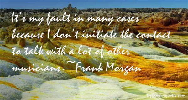 Frank Morgan Quotes