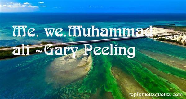 Gary Peeling Quotes
