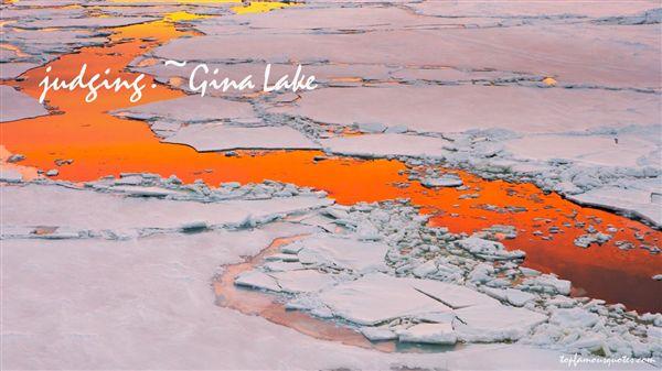 Gina Lake Quotes