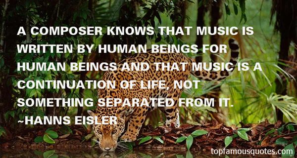 Hanns Eisler Quotes