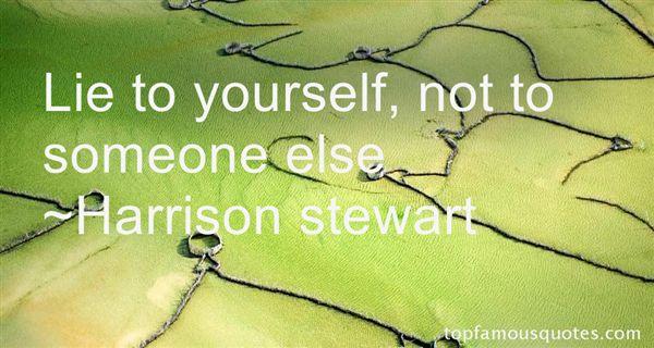 Harrison Stewart Quotes