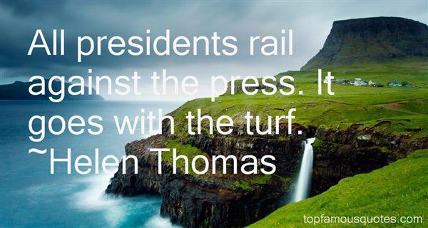 Helen Thomas Quotes