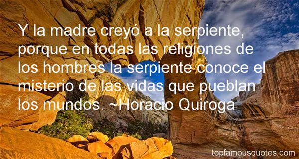 Horacio Quiroga Quotes