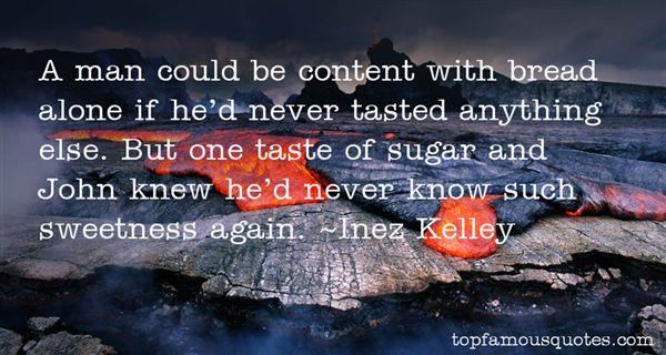 Inez Kelley Quotes