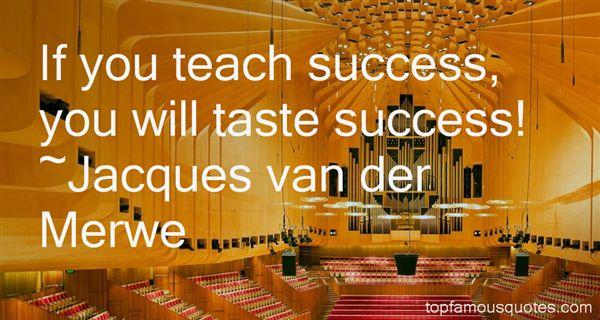 Jacques Van Der Merwe Quotes
