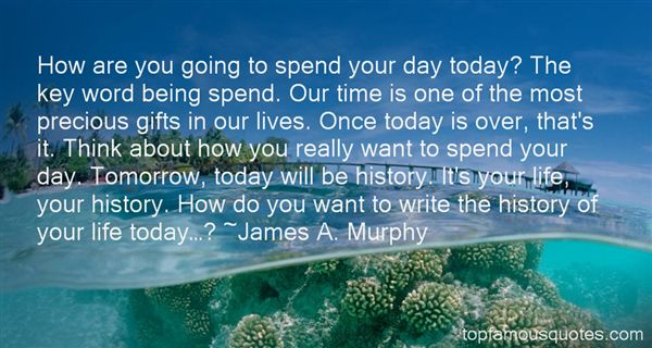 James A. Murphy Quotes