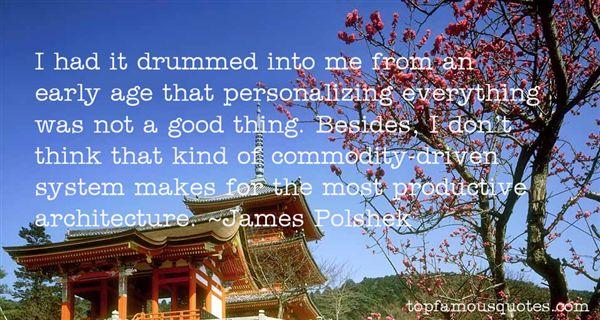 James Polshek Quotes