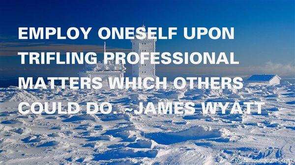 James Wyatt Quotes
