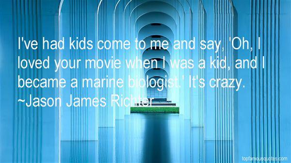 Jason James Richter Quotes