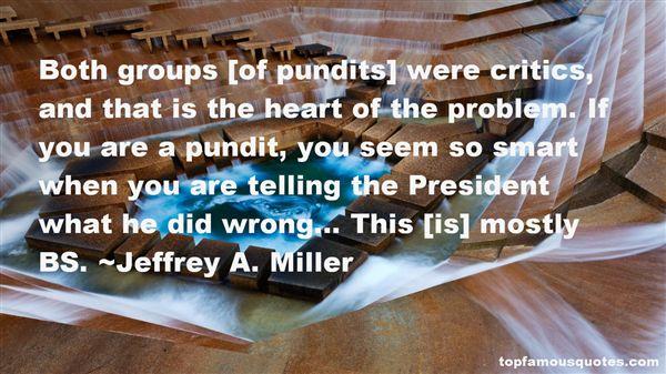 Jeffrey A. Miller Quotes