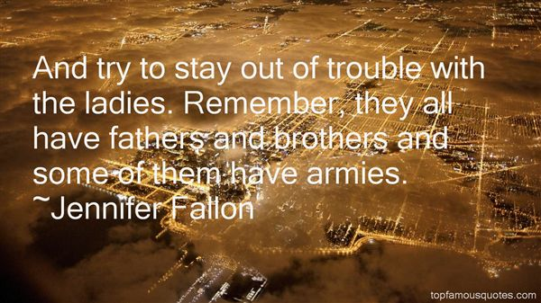 Jennifer Fallon Quotes