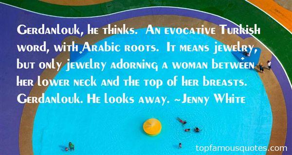 Jenny White Quotes