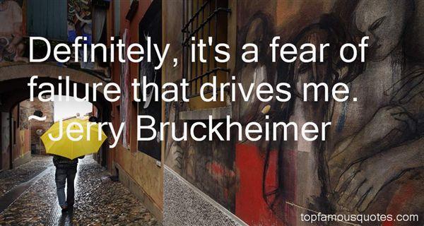 Jerry Bruckheimer Quotes