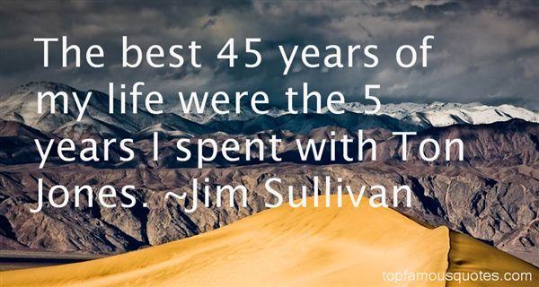 Jim Sullivan Quotes