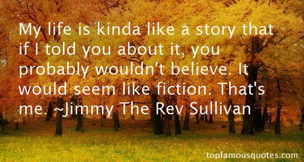 Jimmy The Rev Sullivan Quotes