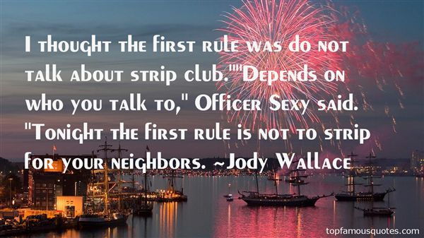Jody Wallace Quotes