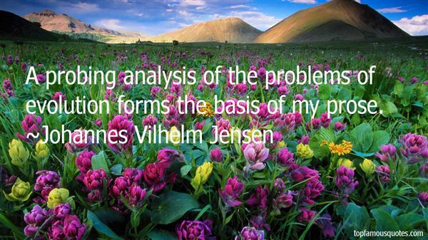 Johannes Vilhelm Jensen Quotes