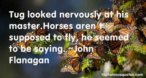 John Flanagan Quotes