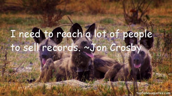 Jon Crosby Quotes