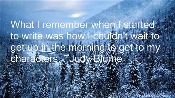 Film With Quote I Must I Must I Must Improve My Bust: Judy Blume Quotes: Top Famous Quotes And Sayings By Judy Blume