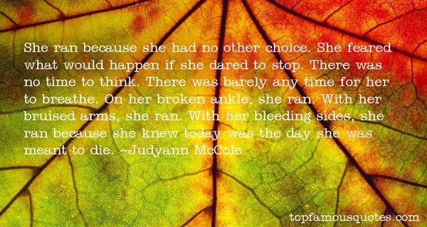 Judyann McCole Quotes