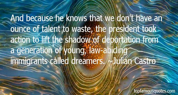 Julian Castro Quotes