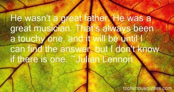 Julian Lennon Quotes