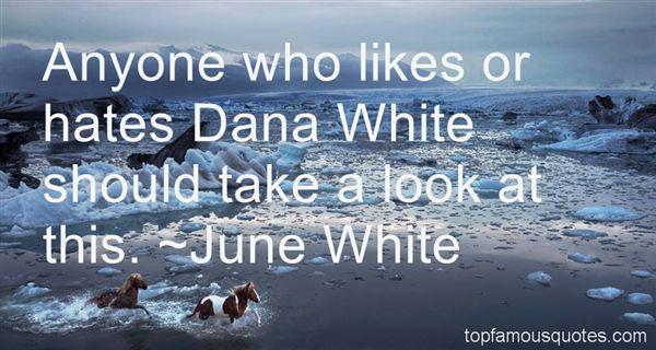 June White Quotes