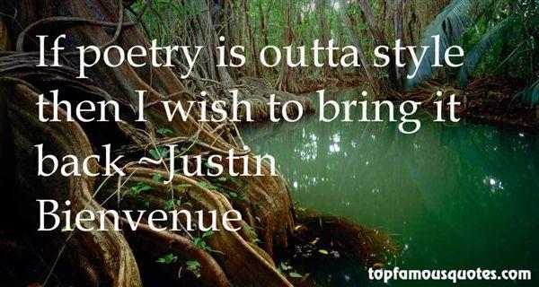 Justin Bienvenue Quotes