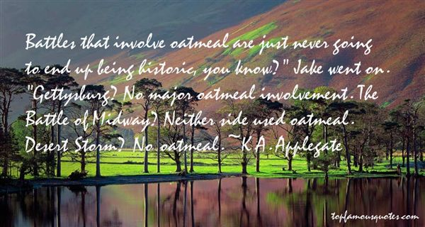 K.A. Applegate Quotes