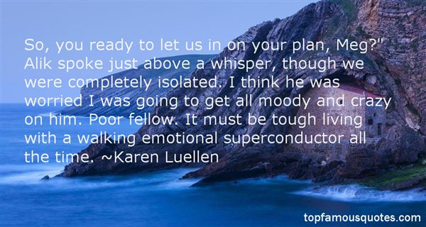 Karen Luellen Quotes