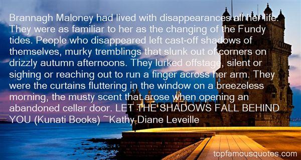 Kathy Diane Leveille Quotes