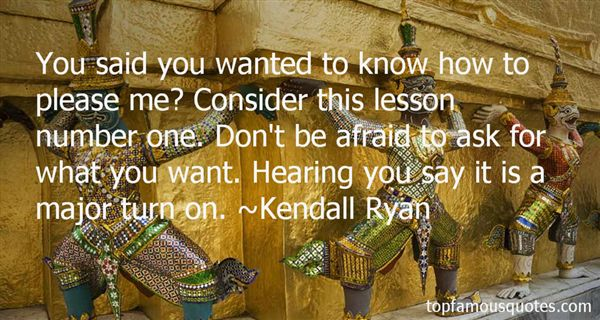 Kendall Ryan Quotes