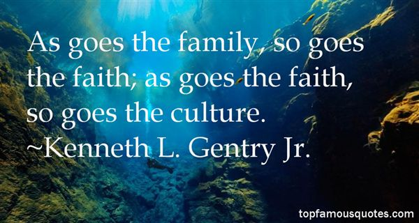 Kenneth L. Gentry Jr. Quotes