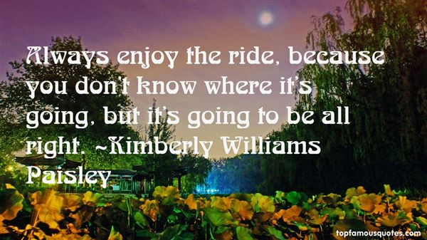 Kimberly Williams Paisley Quotes