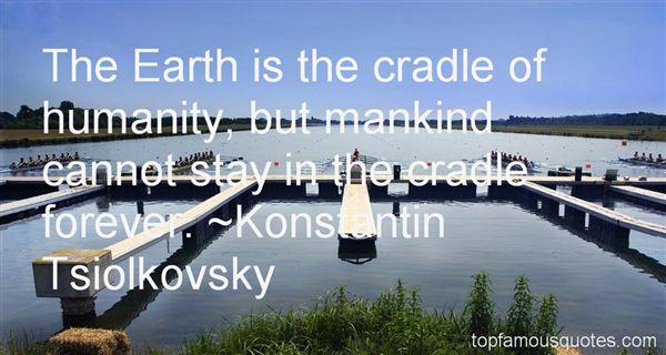Konstantin Tsiolkovsky Quotes