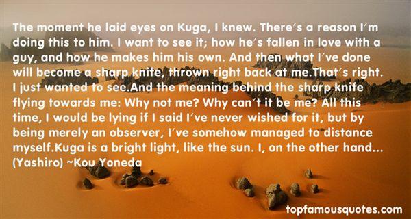 Kou Yoneda Quotes