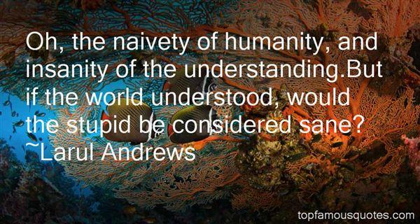 Larul Andrews Quotes