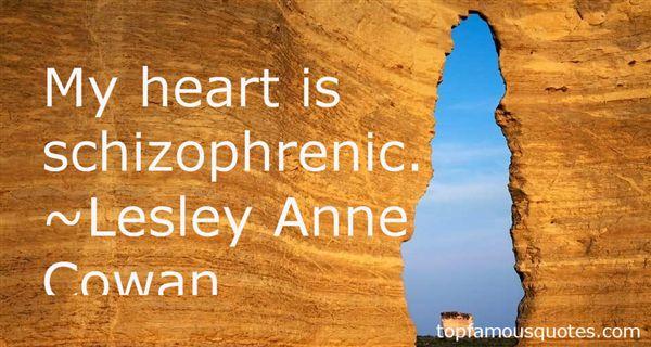 Lesley Anne Cowan Quotes