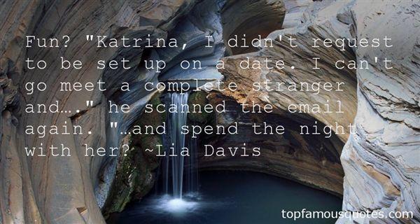 Lia Davis Quotes