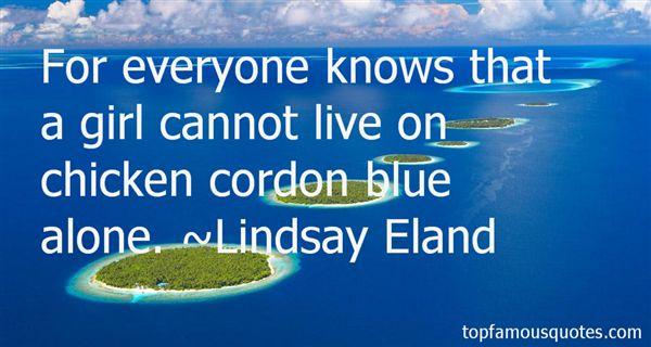 Lindsay Eland Quotes