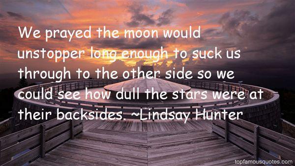 Lindsay Hunter Quotes